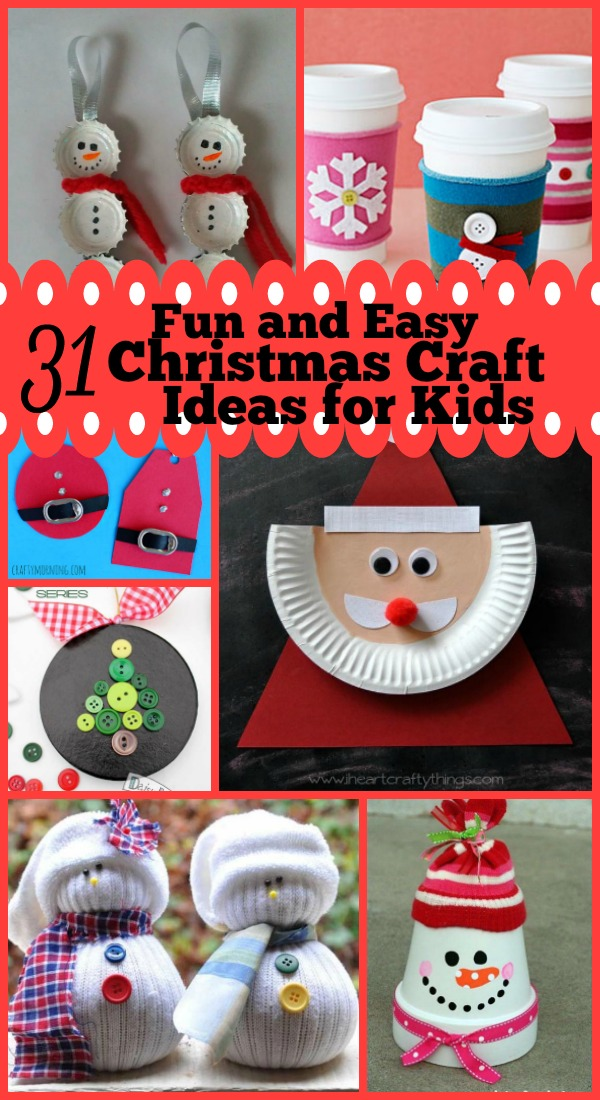 craft ideas for kids for christmas 31 easy and craft ideas for 7582