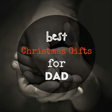 best christmas gifts for dad 10