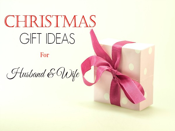 Christmas Gift Ideas for Husband And Wife - Christmas ...