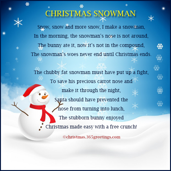 snowman will always be associated with christmas as much as santa claus thats why we wrote fun christmas poems about well snowman here are they - Funny Christmas Poem