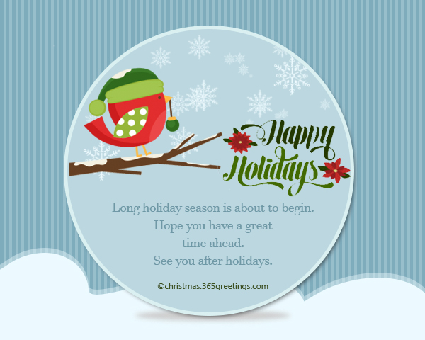 Happy holidays messages and wishes christmas celebration all greet at the same time inspire this holiday season here are some of the best and most inspiring holiday wishes that you can use to inspire your relatives m4hsunfo