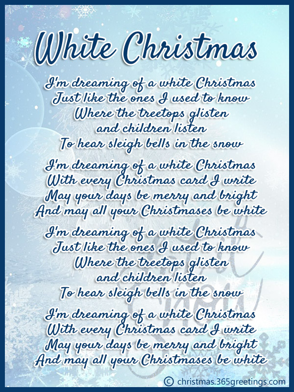 White Christmas Lyrics.Popular Christmas Carols Christmas Celebration All About