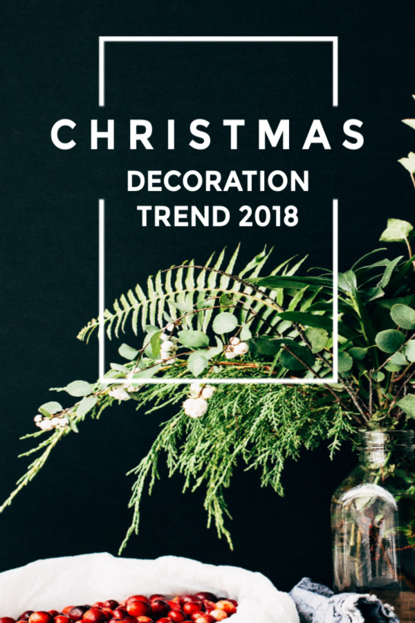 Christmas Decor Trends Of 2019 - Christmas Celebration - All