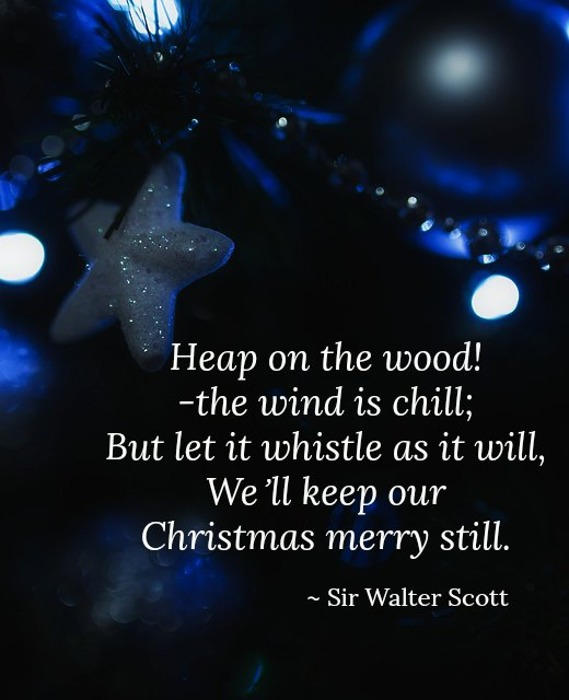 Top Christmas Quotes And Sayings With Images 100 Christmas Quotes Christmas Celebration All About Christmas
