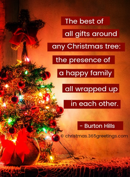 that is the thought that most of these christmas quotes about family express enjoy these beautiful christmas family quotes