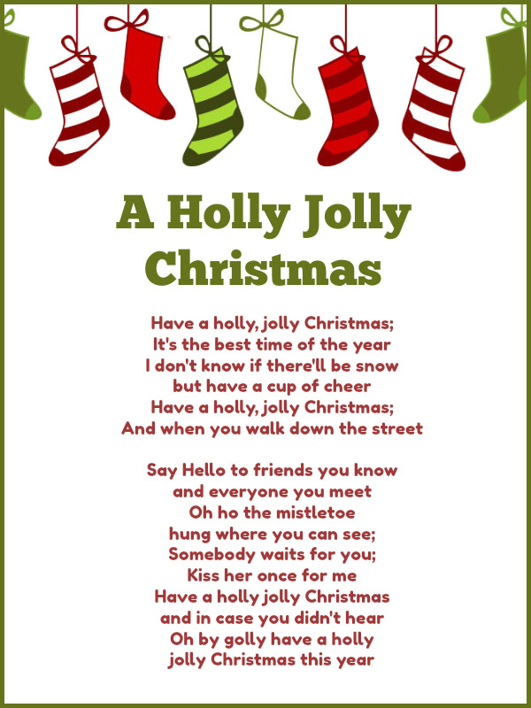 Have A Holly Jolly Christmas Lyrics.Best Christmas Songs For Kids And Preschoolers With Lyrics
