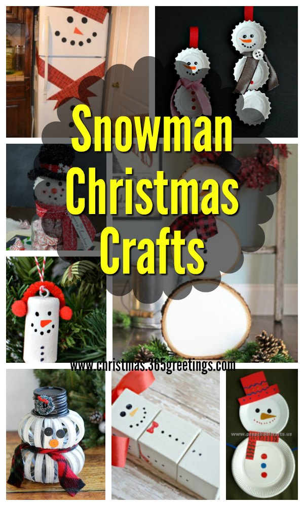 Snowman Christmas Crafts Christmas Celebration All About Christmas