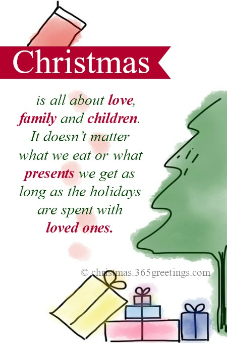 Image of: Pictures Christmas Is All About Love Family And Children It Doesnt Matter What We Eat Or What Presents We Get As Long As The Holidays Are Spent With Loved Ones Merry Christmas 2019 Christmas Family Quotes And Sayings Christmas Celebration All