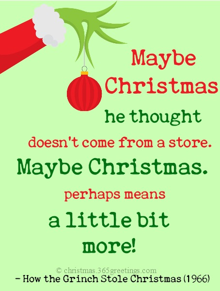 christmas was on its way lovely glorious beautiful christmas upon which the entire kid year revolved adult ralphie from a christmas story 1983 - Quotes From How The Grinch Stole Christmas