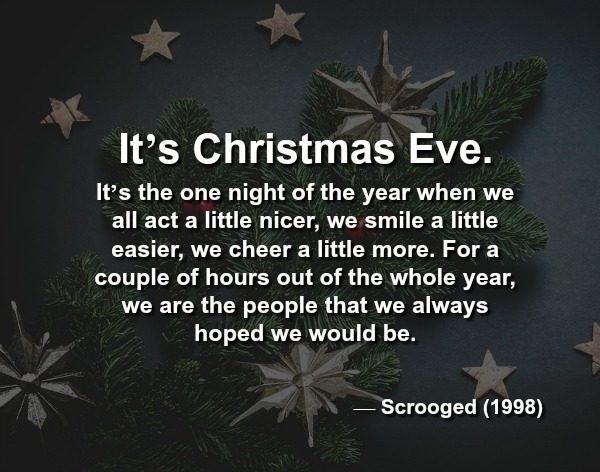 Christmas Eve Quotes.40 Iconic Christmas Movie Quotes And Lines Christmas